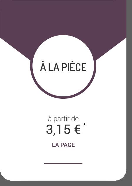 à la pièce - à partir de 3.15€ la page