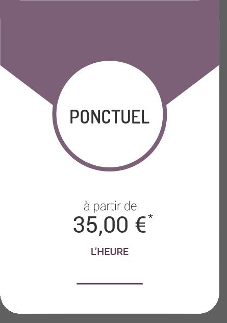 Ponctuel - à partir de 35€ l'heure
